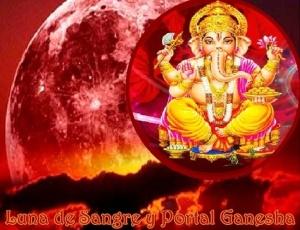Luna de Sangre y Portal Ganesha-AA Metatrón y 33D-Anna Merkaba